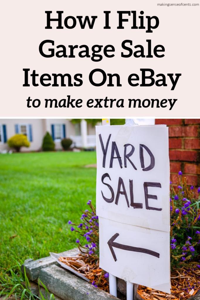 How I Flip Garage Sale Items On eBay As A Side Hustle